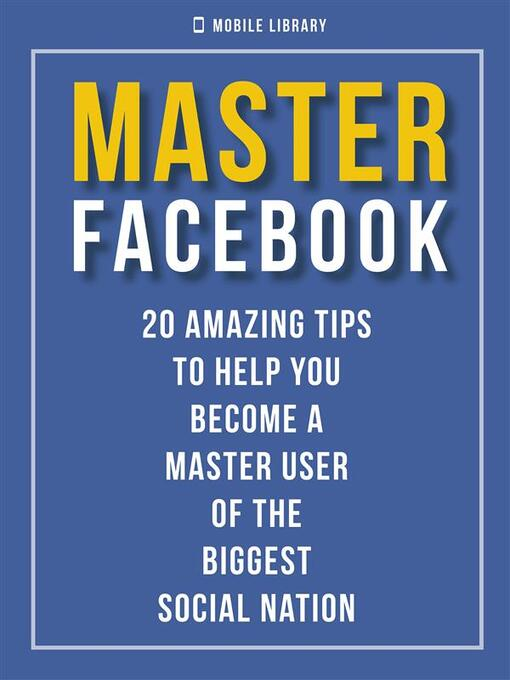Title details for Master Facebook by Mobile Library - Wait list