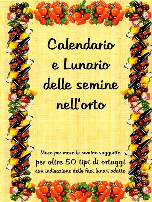 Calendario Delle Semine Pdf.Calendario E Lunario Delle Semine Nell Orto Ok Virtual