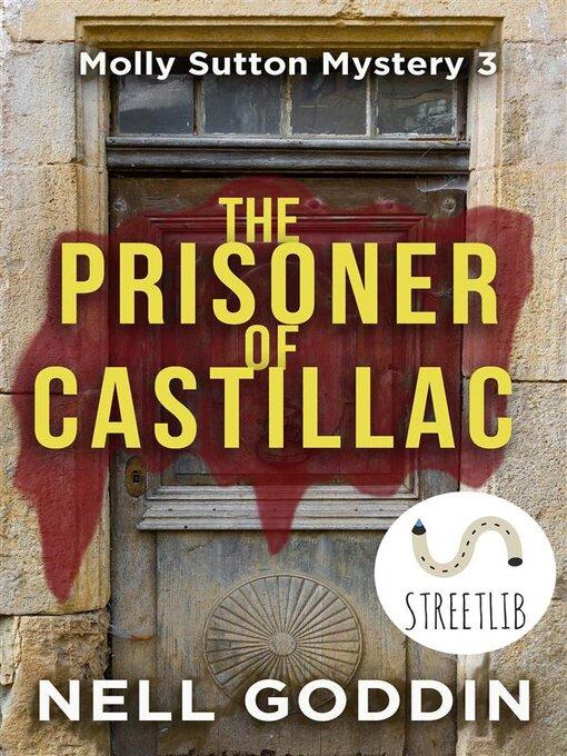 Title details for The Prisoner of Castillac by Nell Goddin - Wait list