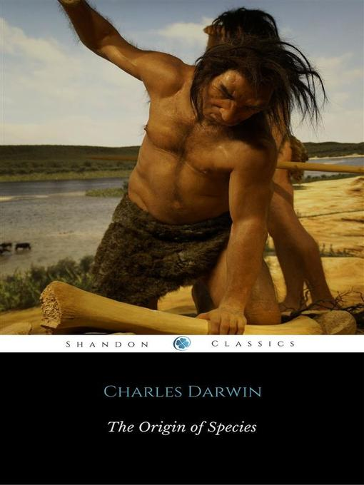 Title details for The Origin of Species by Charles Darwin - Wait list