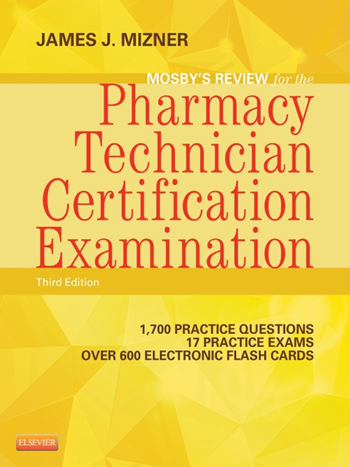 mosby's review for the pharmacy technician certification examination ...