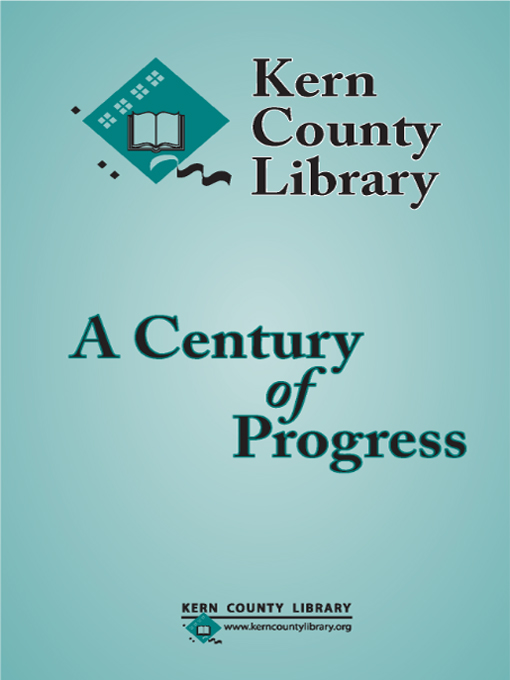 Title details for Kern County Library, A Century of Progress by Camille Gavin - Available