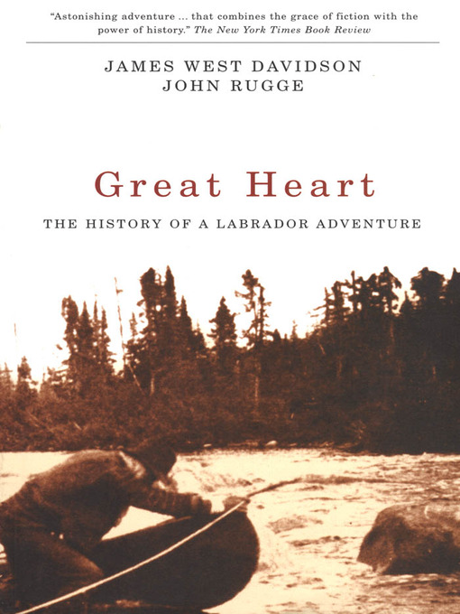 Title details for Great Heart by James West Davidson - Available