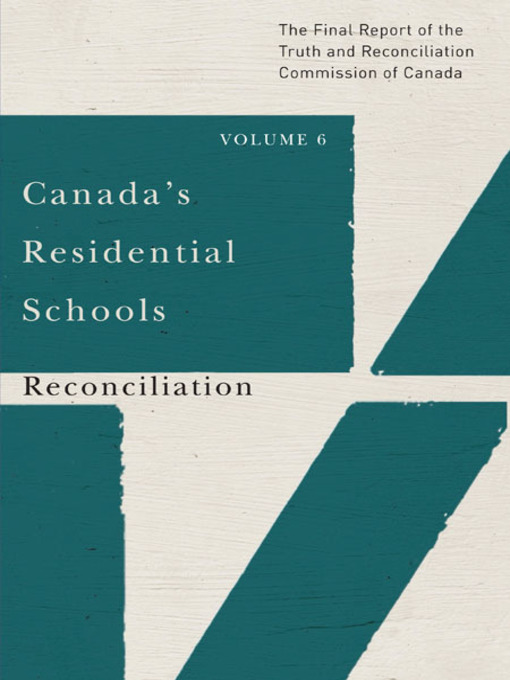 Title details for Canada's Residential Schools by Truth and Reconciliation Commission of Canada - Available