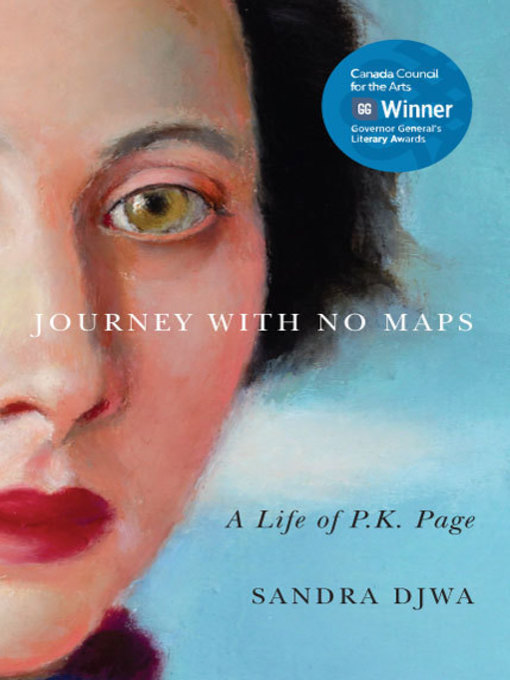 Title details for Journey with No Maps by Sandra Djwa - Wait list