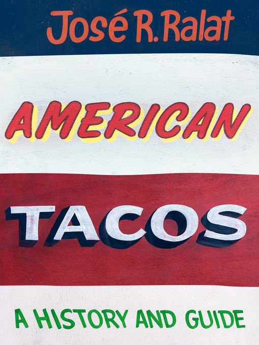 Cover: American Tacos: A History and Guide