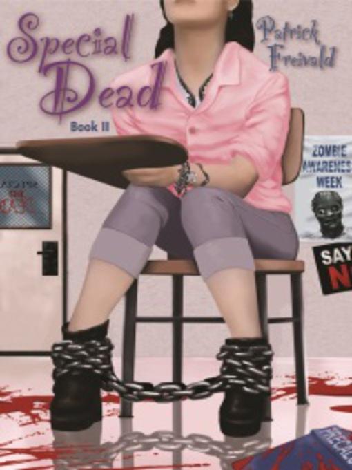 Title details for Special Dead by Patrick Freivald - Wait list