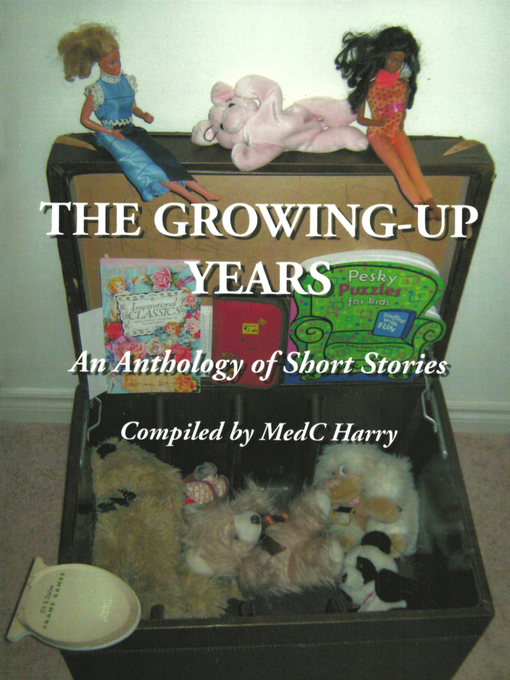 Title details for The Growing-Up Years by MedC Harry - Wait list