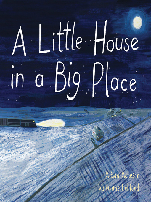 Title details for A Little House in a Big Place by Alison Acheson - Available
