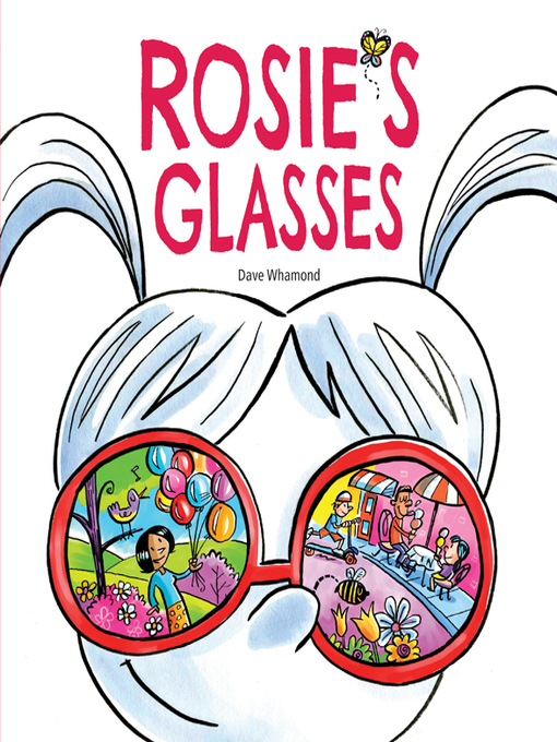 Title details for Rosie's Glasses by Dave Whamond - Wait list