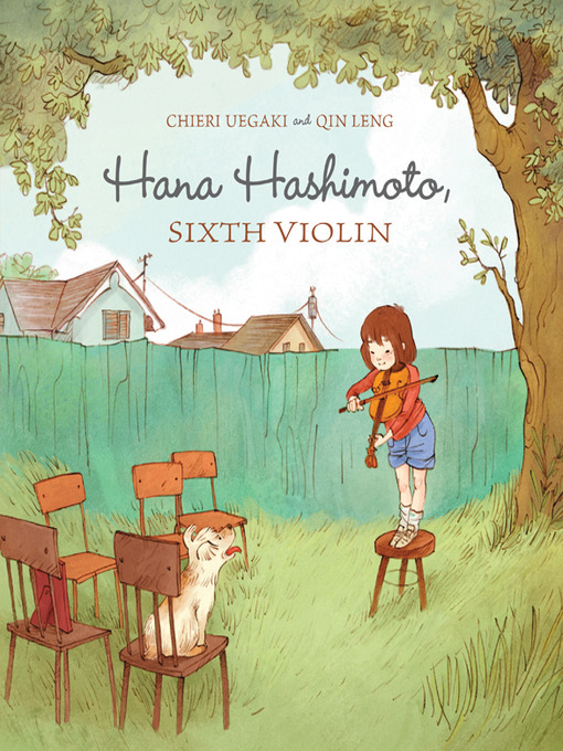 Title details for Hana Hashimoto, Sixth Violin by Chieri Uegaki - Available