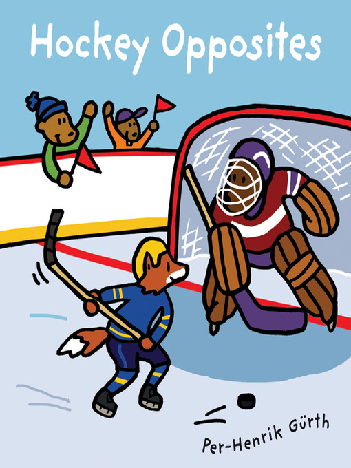Title details for Hockey Opposites by Per-Henrik Gurth - Available
