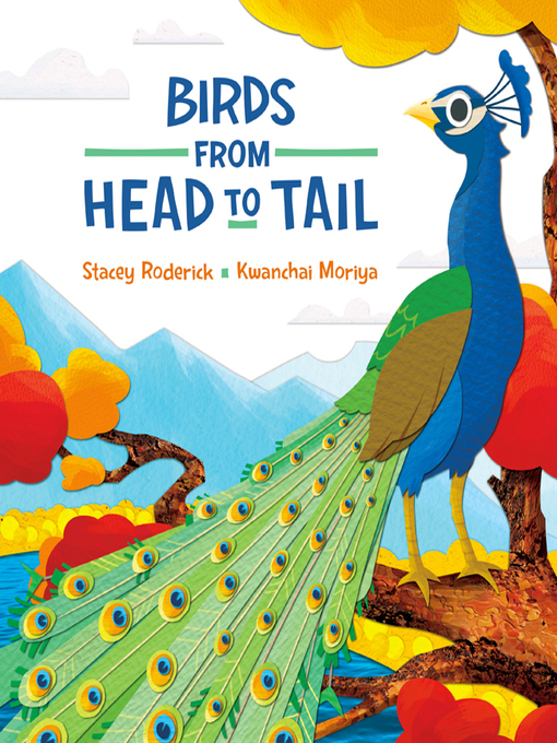 Title details for Birds from Head to Tail by Stacey Roderick - Wait list