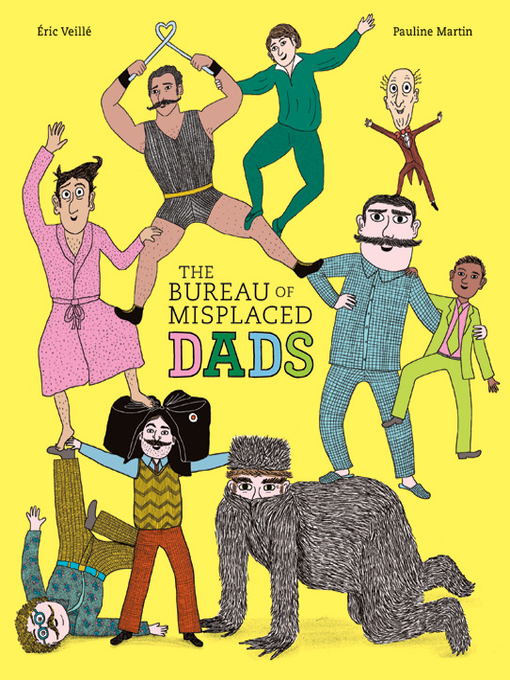 Title details for The Bureau of Misplaced Dads by Eric Veillé - Wait list