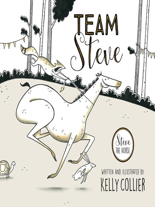 Team Steve Steve the Horse  by Kelly Collier
