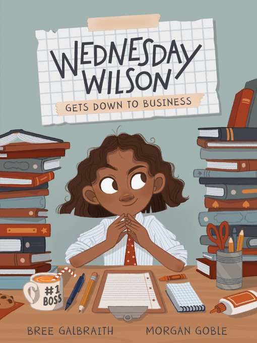 Title details for Wednesday Wilson Gets Down to Business by Bree Galbraith - Available