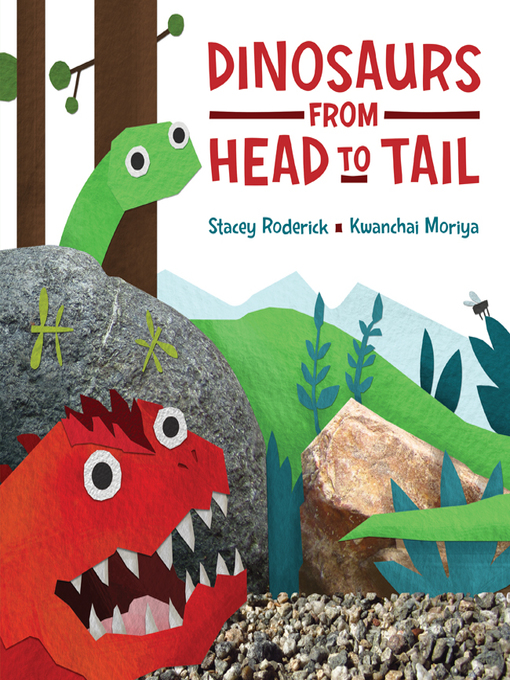 Title details for Dinosaurs from Head to Tail by Stacey Roderick - Wait list