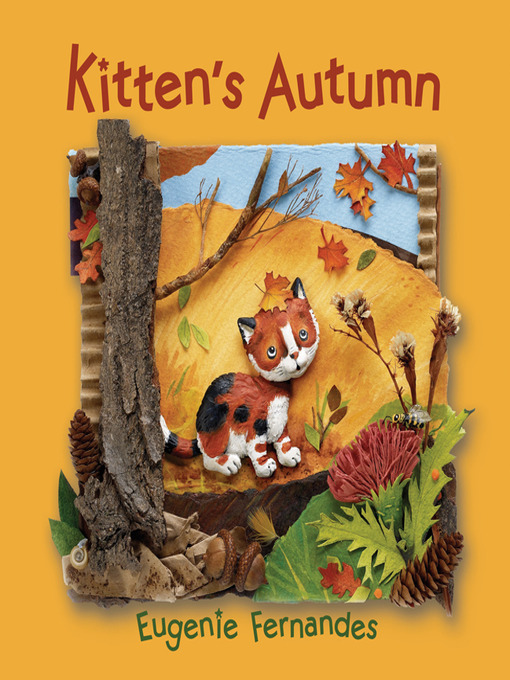 Title details for Kitten's Autumn by Eugenie Fernandes - Available