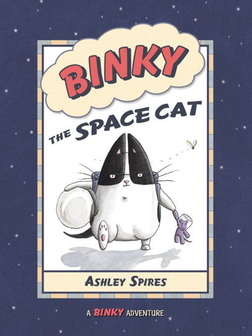 Title details for Binky the Space Cat by Ashley Spires - Wait list