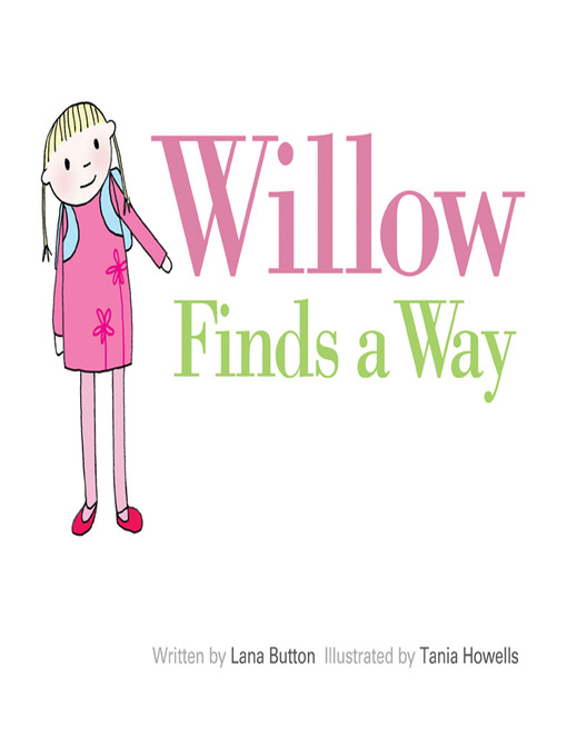 Title details for Willow Finds a Way by Lana Button - Available