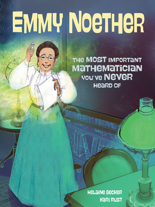 Title details for Emmy Noether by Helaine Becker - Available