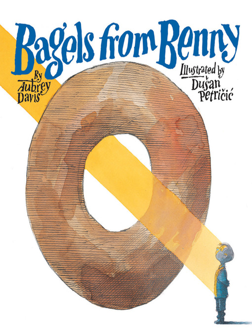 Title details for Bagels from Benny by Aubrey Davis - Wait list