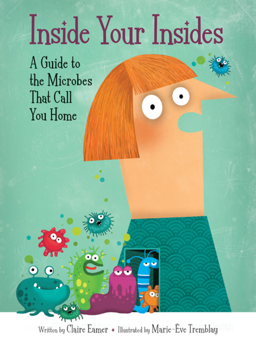 Title details for Inside Your Insides by Claire Eamer - Available