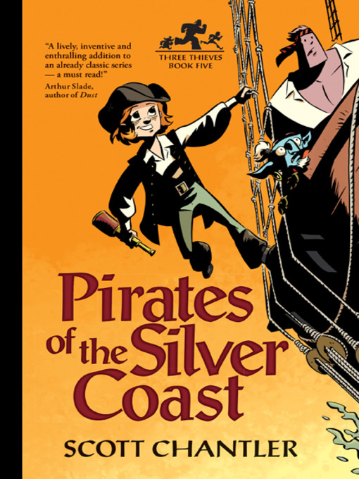 Title details for Pirates of the Silver Coast by Scott Chantler - Available