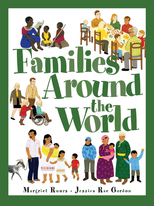 Title details for Families Around the World by Margriet Ruurs - Available