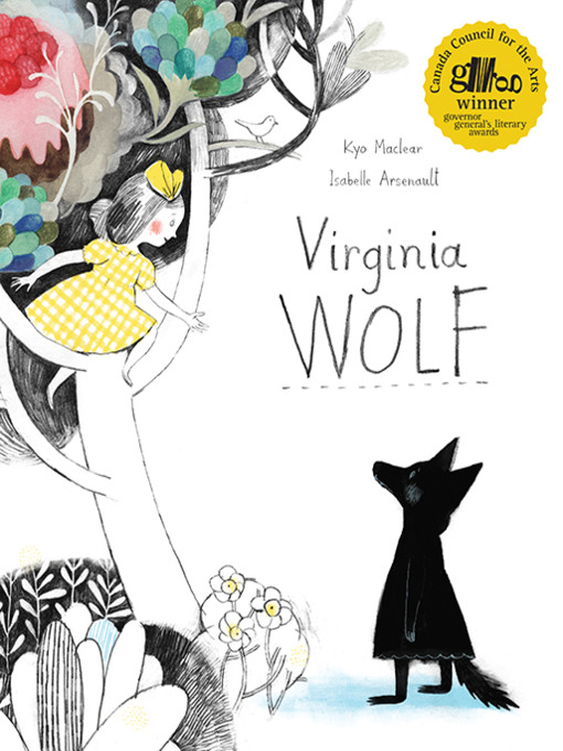 Title details for Virginia Wolf by Kyo Maclear - Available