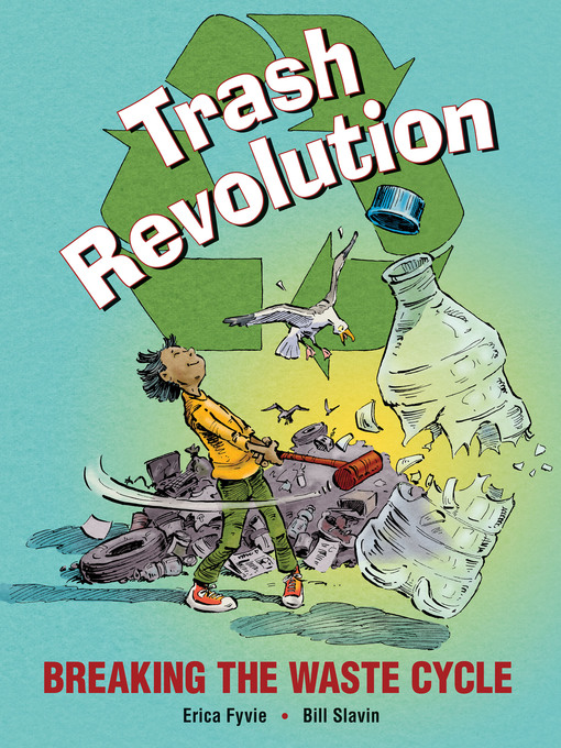Title details for Trash Revolution by Erica Fyvie - Available