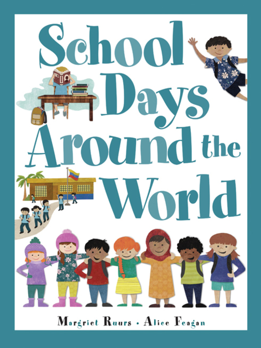 Title details for School Days Around the World by Margriet Ruurs - Available
