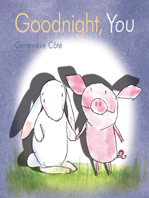 Cover image for Goodnight, You