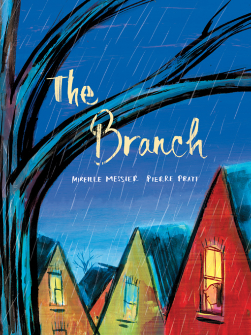 Title details for The Branch by Mireille Messier - Available