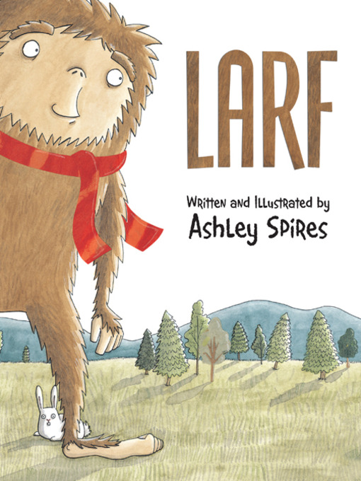 Title details for Larf by Ashley Spires - Wait list