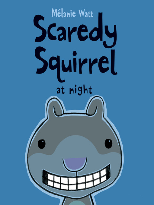 תמונה של  Scaredy Squirrel at Night