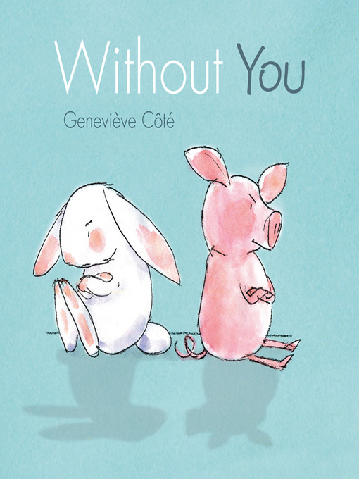 Title details for Without You by Genevieve Cote - Available