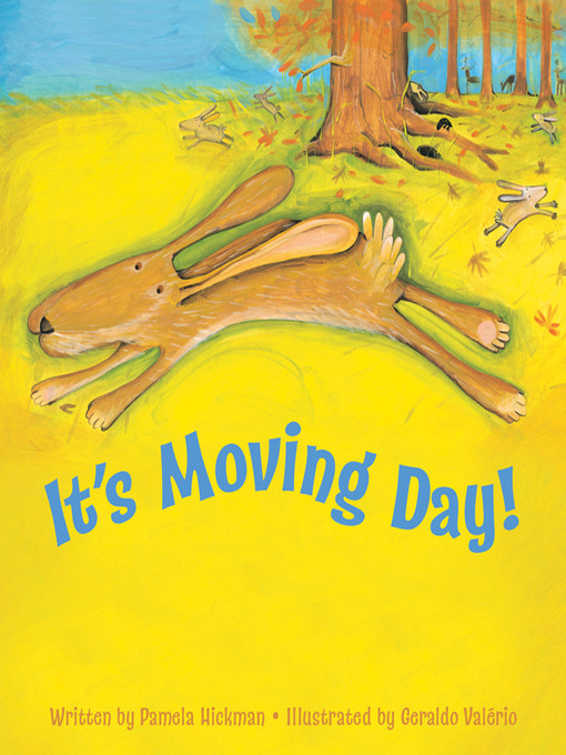 Title details for It's Moving Day! by Pamela Hickman - Available