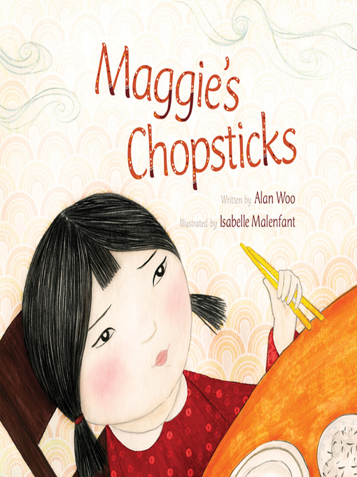 Title details for Maggie's Chopsticks by Alan Woo - Available