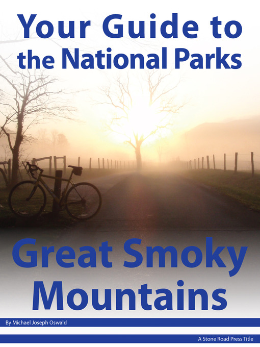 Your Guide to Great Smoky Mountains National Park