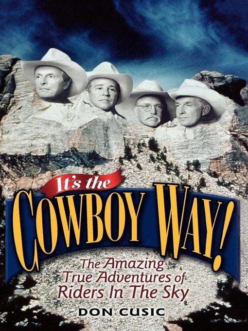 Title details for It's the Cowboy Way! by Don Cusic - Available