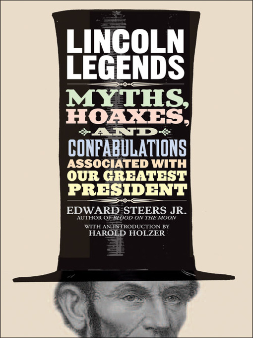Title details for Lincoln Legends by Edward Steers, Jr. - Available