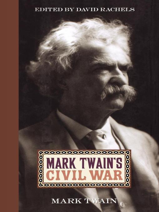 Title details for Mark Twain's Civil War by Mark Twain - Wait list