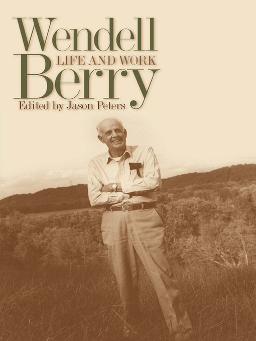 Title details for Wendell Berry by Jason Peters - Wait list