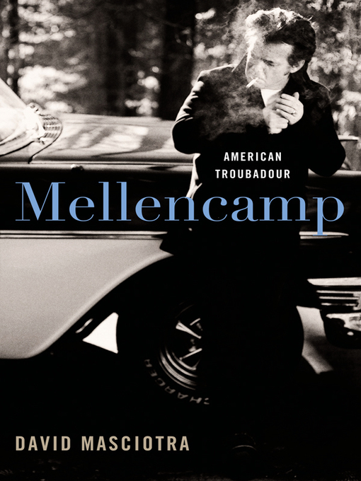 Title details for Mellencamp by David Masciotra - Available