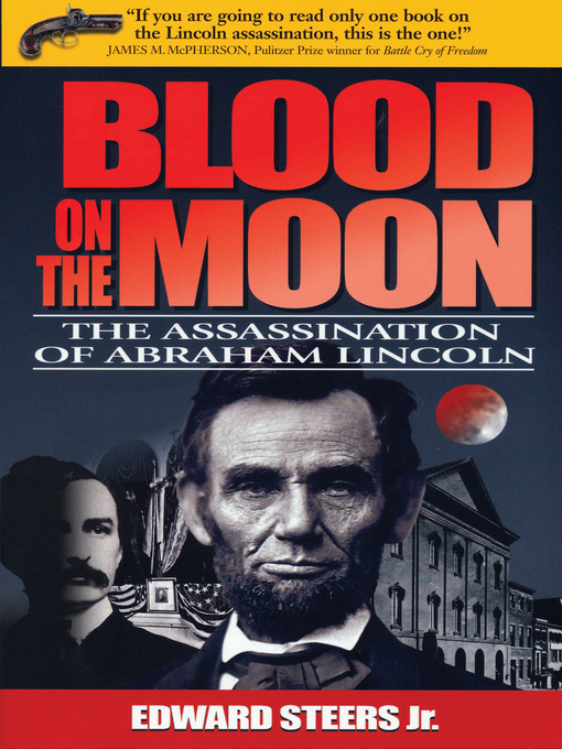 Title details for Blood on the Moon by Edward Steers, Jr. - Wait list