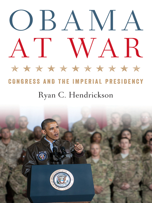 Title details for Obama at War by Ryan C. Hendrickson - Available