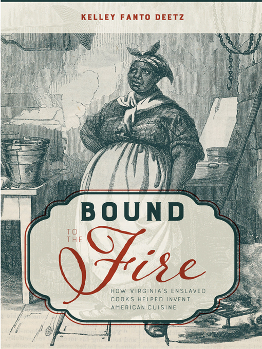 Title details for Bound to the Fire by Kelley Fanto Deetz - Available
