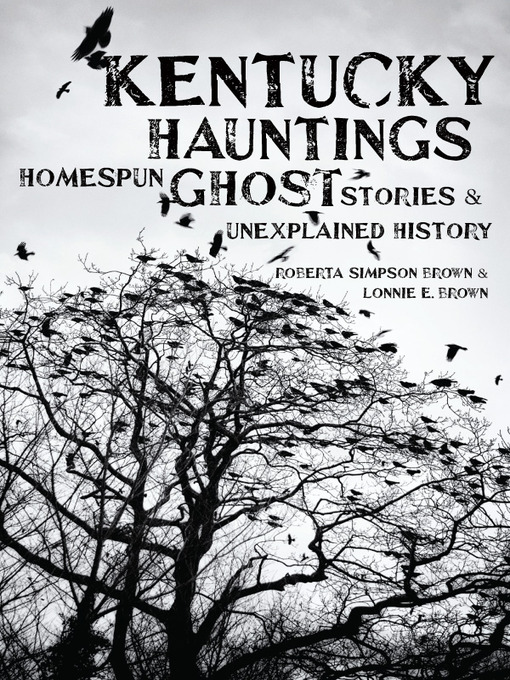 Title details for Kentucky Hauntings by Roberta Simpson Brown - Available