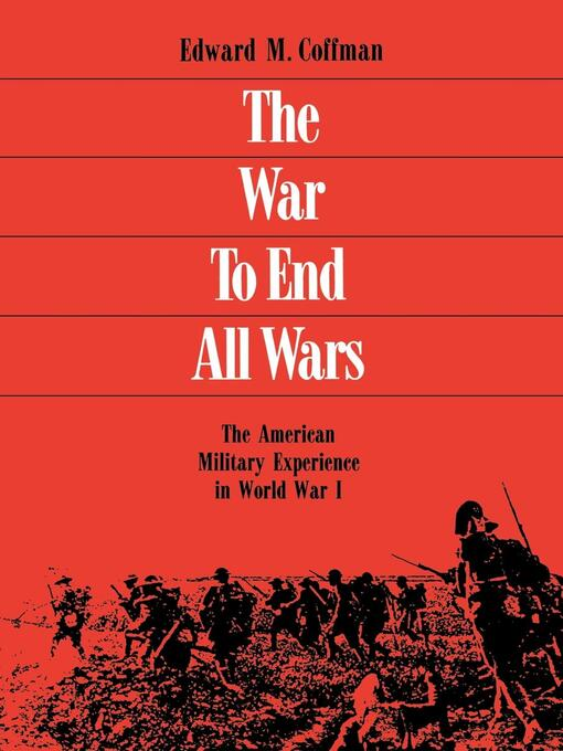 "war to end all wars The united states' entrance into world war i in 1917 resulted in major changes for the country, most notably the massive expansion of the federal government the ""war to end all wars,"" coined by british author hg wells, not only failed to live up to that catchphrase's promise, some experts view wwi as the seed."